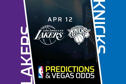 NBA Picks: Lakers vs Knicks Prediction, Vegas Odds (Apr 12)
