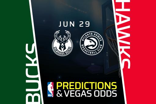 NBA Picks: Bucks vs. Hawks Prediction, Odds (June 29)