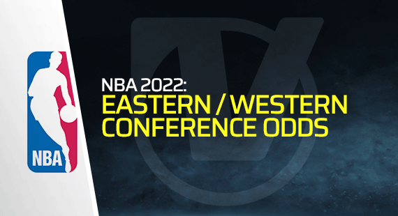 NBA: East and West Conference Odds – Lakers and Nets Against All