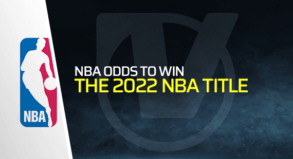 2022 NBA Title Winner Odds and Pick: Nets and Lakers Early Favorites